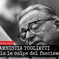 L'amnistia Togliatti cancella le colpe del fascismo